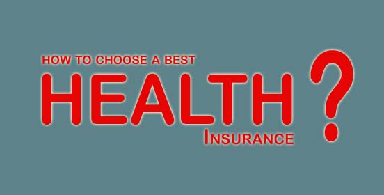 Choose a best health insurance