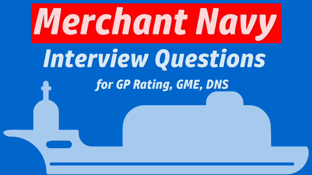 Questions Asked in Merchant Navy Interview