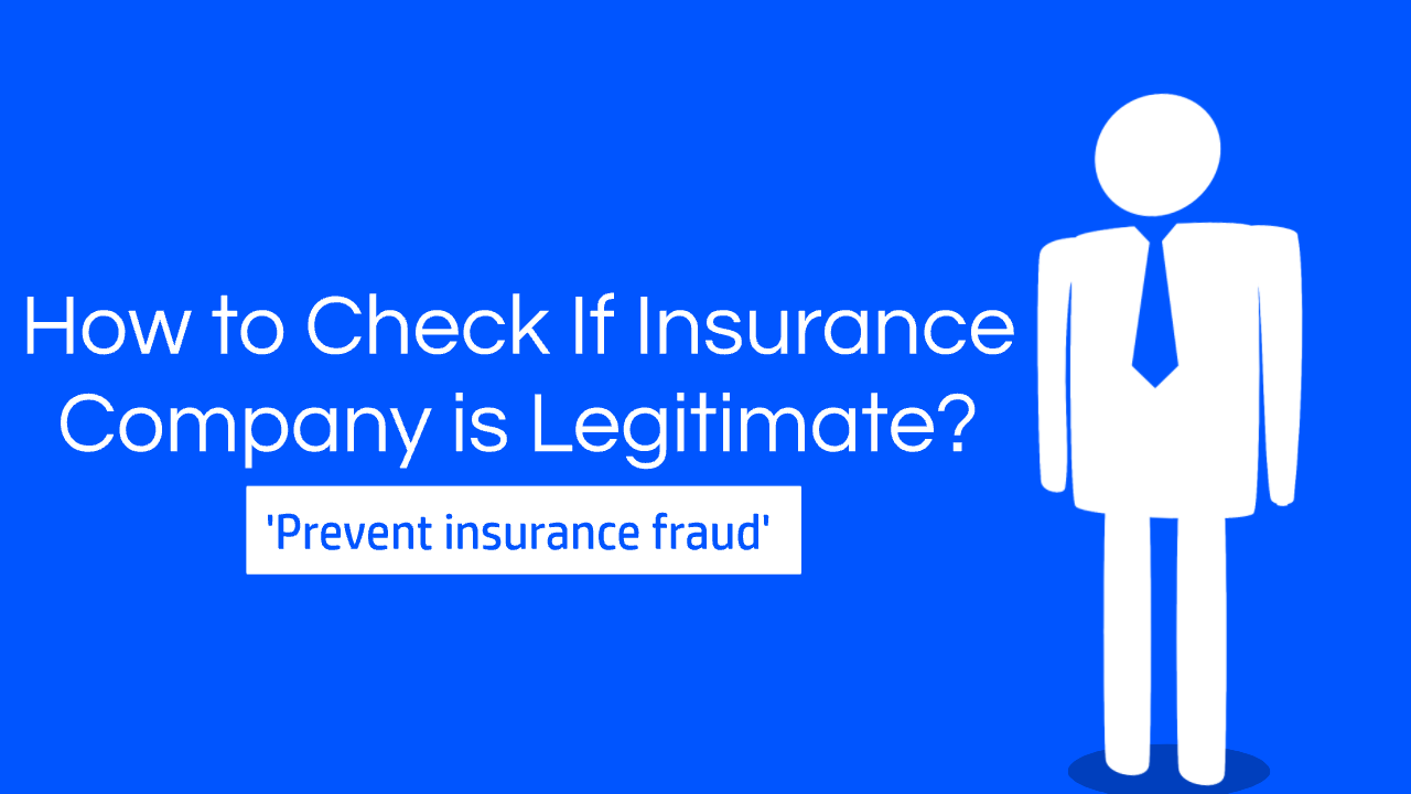 How to Check If Insurance Company is Legitimate