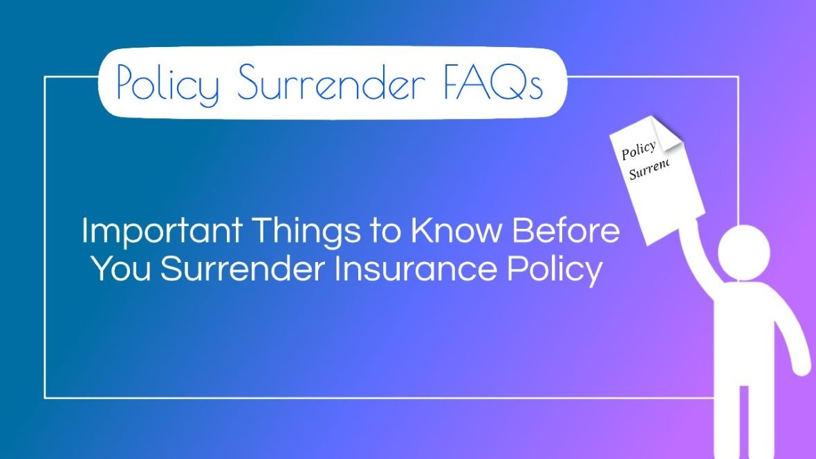 Policy Surrender Rules: